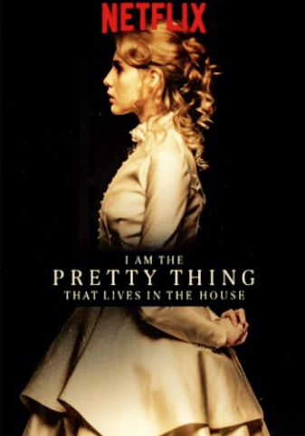 i-am-the-pretty-thing-that-lives-in-the-house-2016-hdrip_337x482