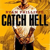 Crítica cine: Catch Hell (2014)