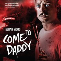 Crítica cine: Come to Daddy (2019)