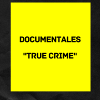 "Top 10: Documentales de ""true crime"""